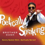 Poetically Speaking CD by Brother Dash