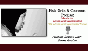 Donna Auston: African-American Women and Islam