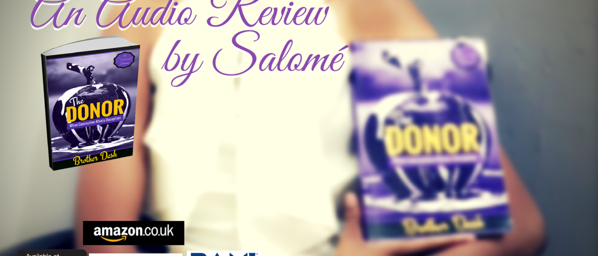 Permalink to: Audio Review of The Donor by Salome (from Kenya)
