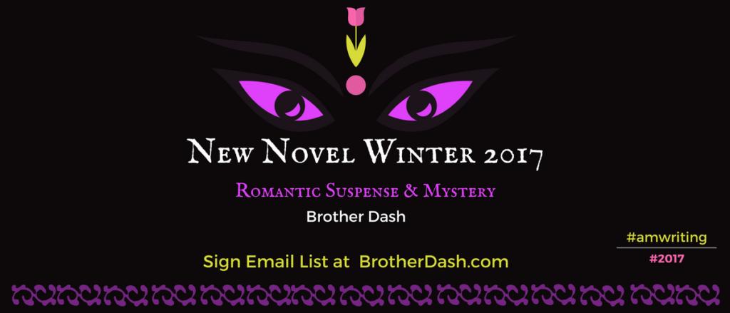 Brother Dash Romantic Suspense Author